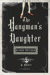 Cover of The Hangman's Daughter, by Oliver Pötzsch